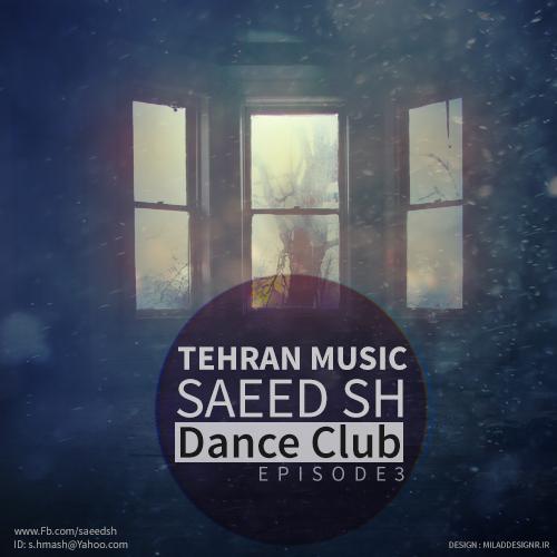 TehranMusic%20-%20SaeedSH%20_%20Dance%20Club%20(%20Part3)