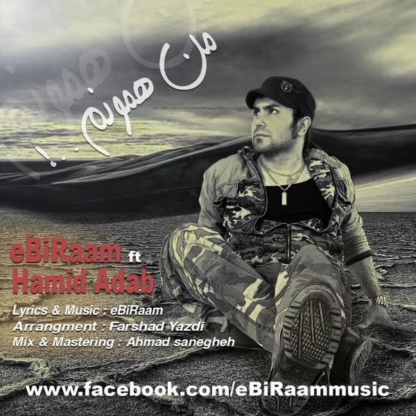EbIraam Ft Hamid Adab – Man Hamonam
