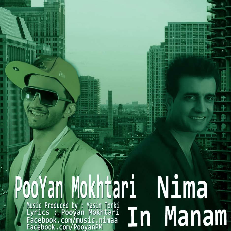 Pooyan Mokhtari Ft Nima – In Manam