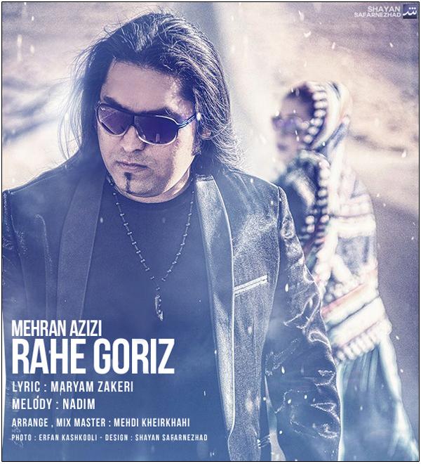 Mehran Azizi – Rahe Goriz