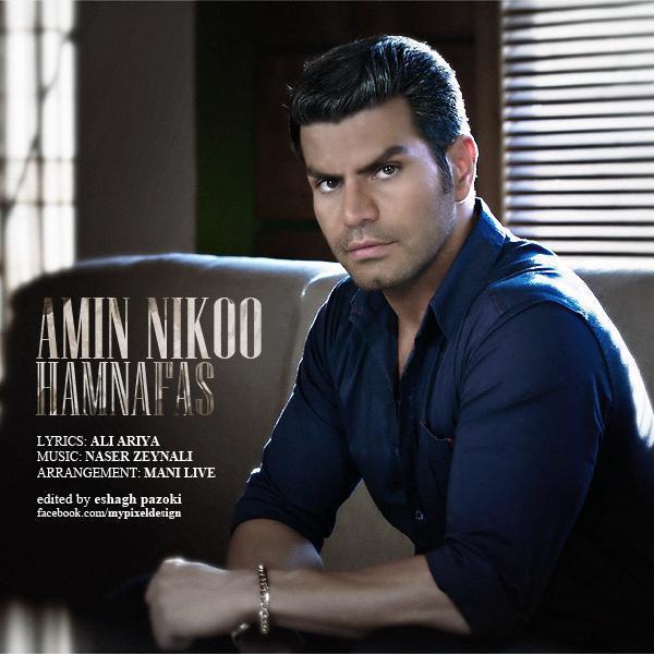 Amin Nikoo – Ham Nafas