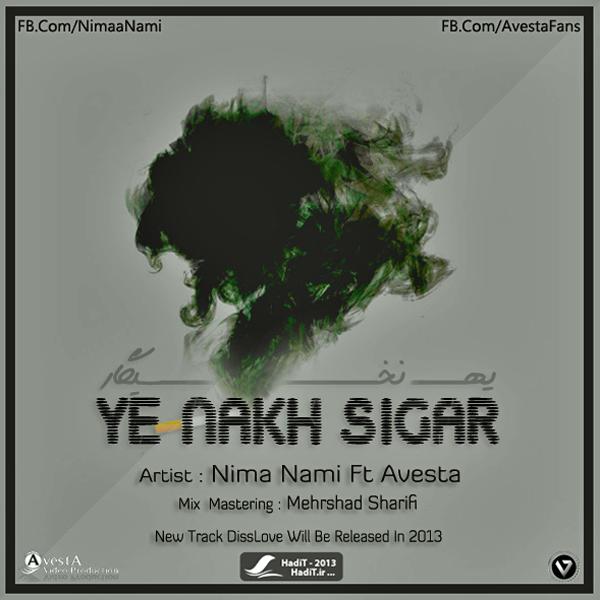 Nima Nami – Ye Nakh Sigar Ft. Avesta
