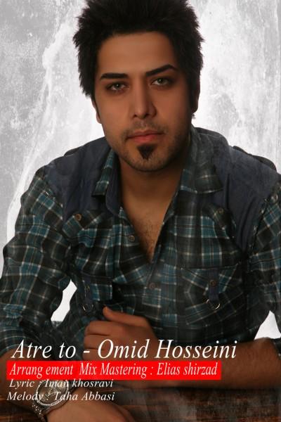 Omid Hosseini – Atre To