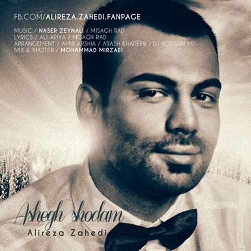 Alireza Zahedi – Ashegh Shodam
