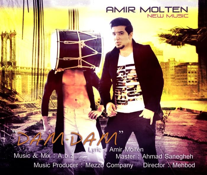 دانلود آهنگ جديد Amir Molten به نام Dam – Dam
