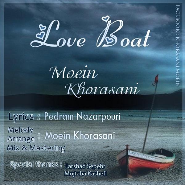 دانلود آهنگ جدید معین خراسانی Love Boat