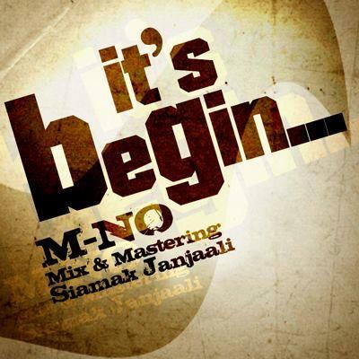 دانلود آهنگ جدید  M-NO به نام It's Begin