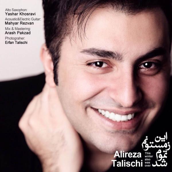 Alireza Talischi – In Zemestounam Tamum Shod