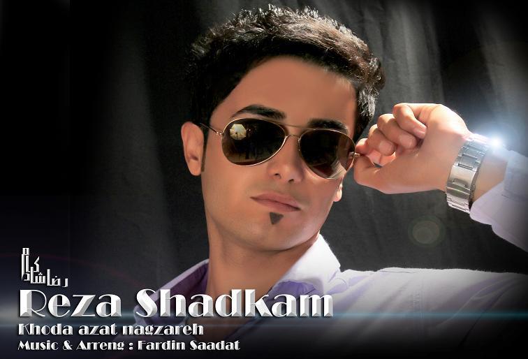 Reza Shadkam – Khoda Azat Nagzare