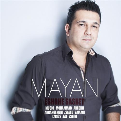Mayan-Eshghe-Sabet