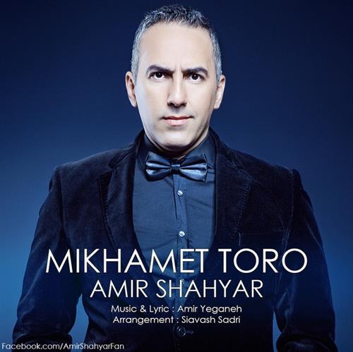 Amir-Shahyar-Mikhamet-Toro