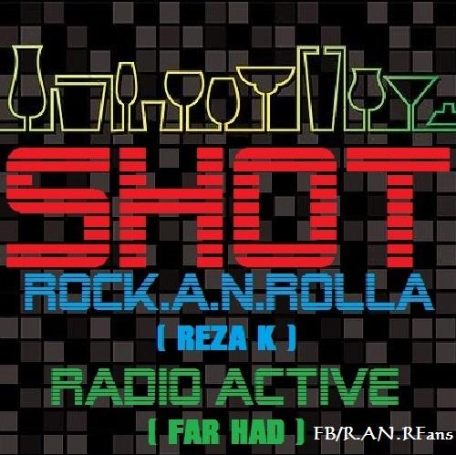 Rock.A.N.Rolla – Shot