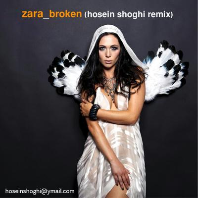 Zara_Broken(hosein%20shoghi%20remix)