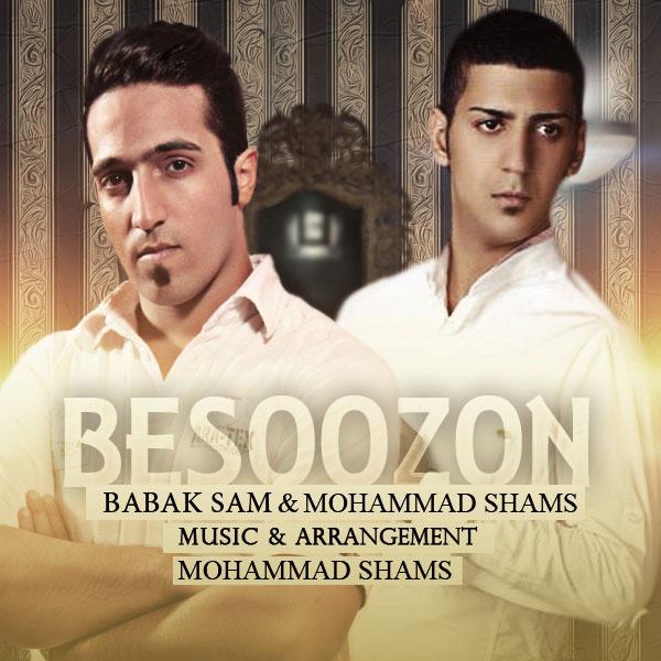 Babak Sam & Mohammad Shams – Besoozoon