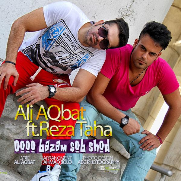 Reza Taha & Ali Aghebat – Ooo Bazam Sob Shod