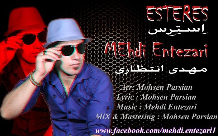 Mehdi Entezari – Esteres