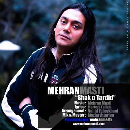 Mehran.Masti-Shakk.o.Tardid