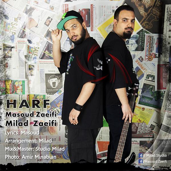 Milad Zaeifi Ft Masoud Zaeifi – Harf