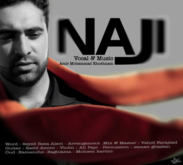Amir Mohammad Khoshnam – Naji