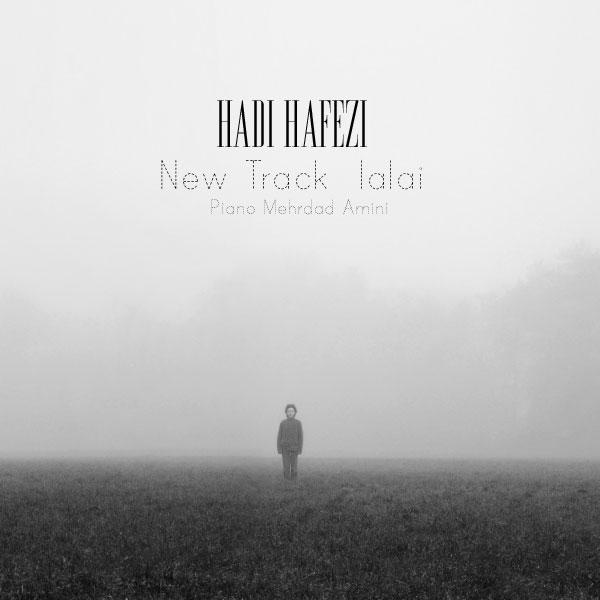 آهنگ جدید هادی حافظی به نام لالایی
