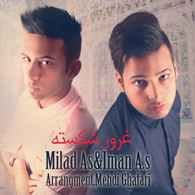 دانلود آهنگ جدید Milad As & Iman A.S به نام غرور شکسته