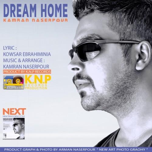دانلود آهنگ جدید کامران ناصرپور به نام خونه رویایی