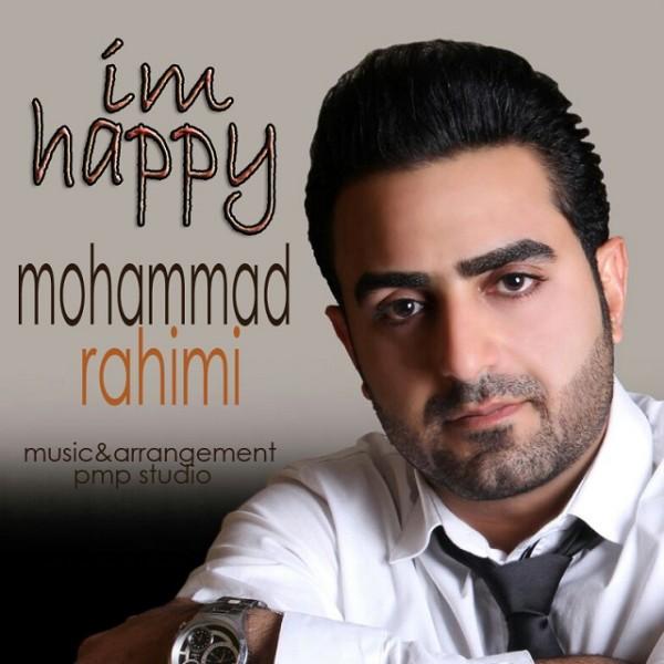 آهنگ جدید محمد رحیمی به نام Im Happy