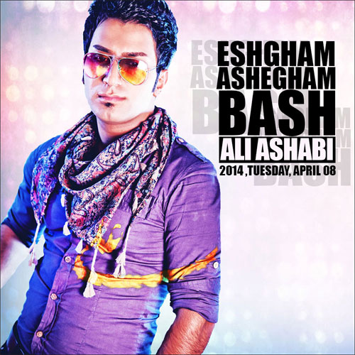 Ali As'habi – Eshgham Ashegham Bash