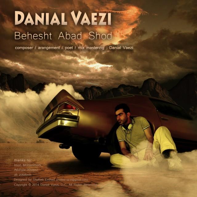Danial Vaezi – Behesht Abad Shod