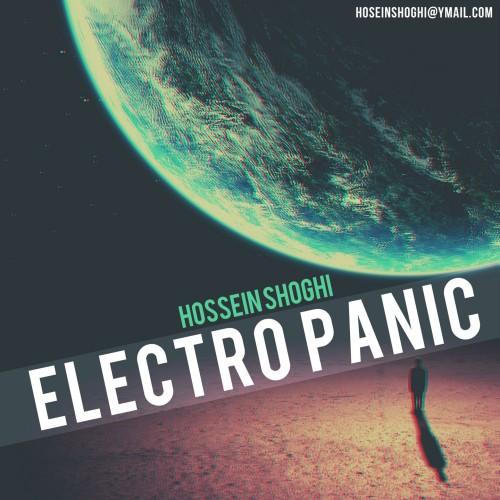 Hossein Shoghi – Electro Panic
