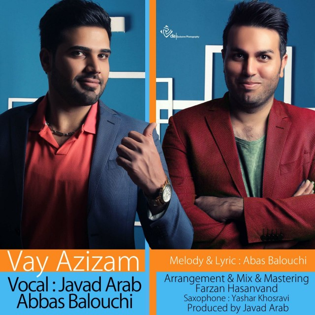 Javad Arab & Abbas Baloochi (2Band) – Vay Azizam