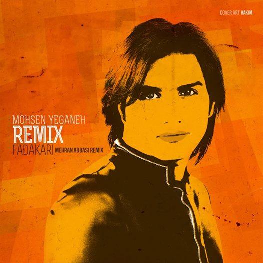 Mohsen Yeganeh – Fadakari (Mehran Abbasi Remix)
