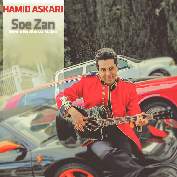 Hamid Askari – Soe Zan (Remix By Alireza Makin)