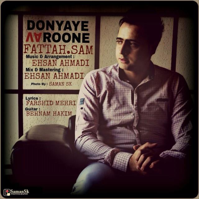 Fattah Sam – Donyaye Varoone