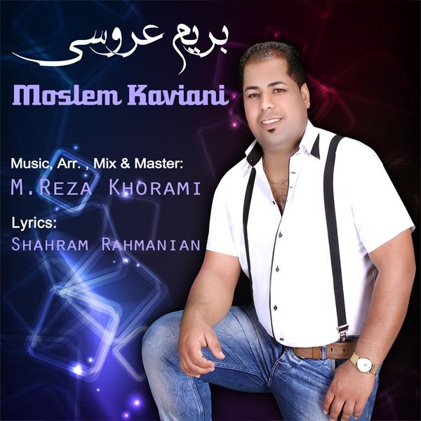 Moslem Kaviani – Berim Aroosi
