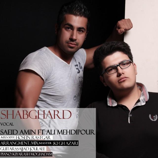 Saeid Amin Ft Ali Mehdipour – Shabgard