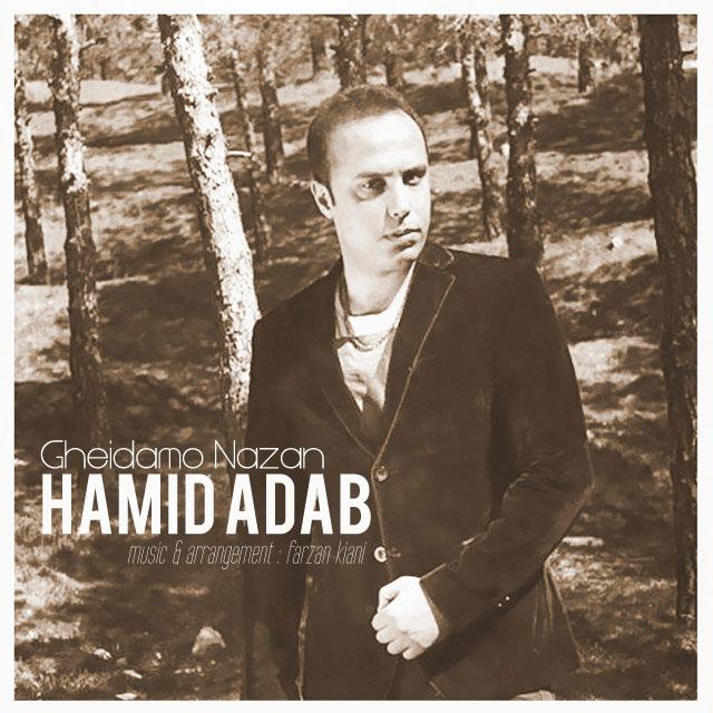Hamid Adab – Gheidamo Nazan