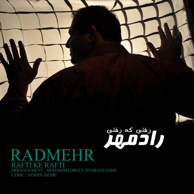 Radmehr – Rafti Ke Rafti