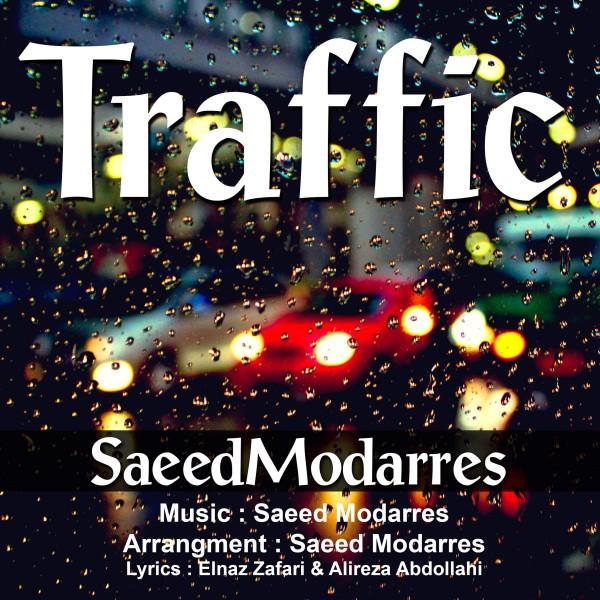 Saeed Modarres – Traffic