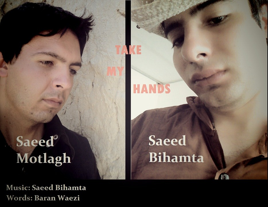 Saeed Bihamata.Ft.Saeed Motlagh – Begir Dastamo