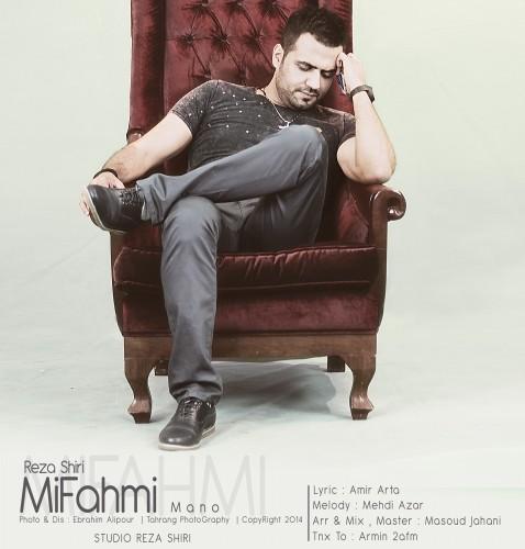 Reza Shiri – Mifahmi Mano