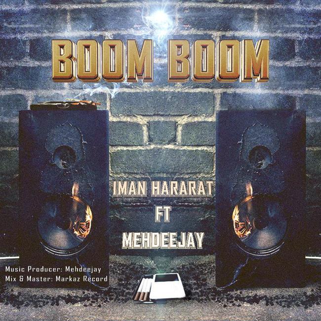 Iman Hararat Ft. Mehdeejay – Boom Boom