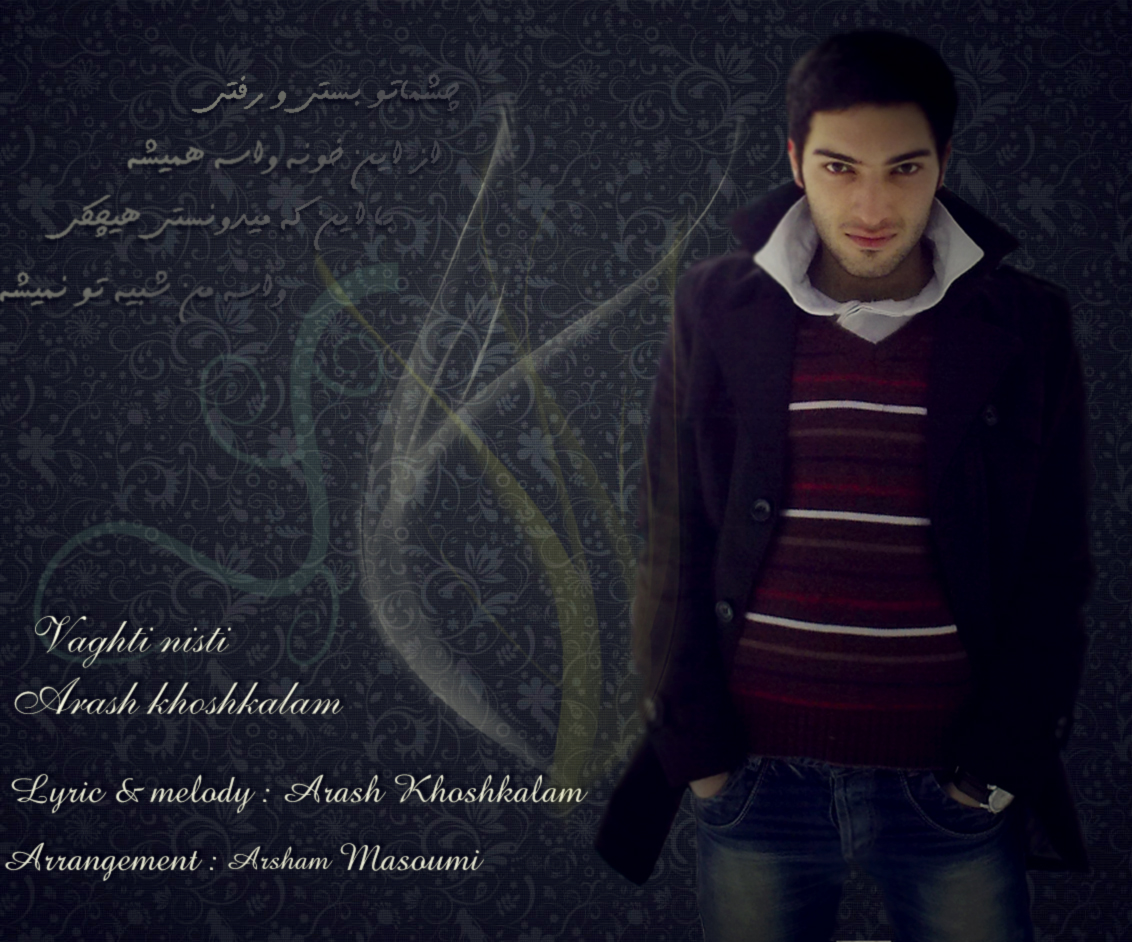 Arash Khoshkalam – Vaghti Nisti
