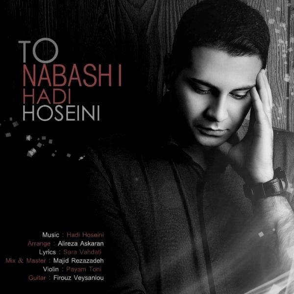 Hadi Hoseini – To Nabashi