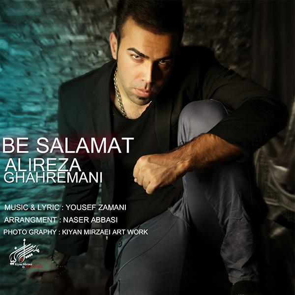 Alireza Ghahremani – Be Salamat