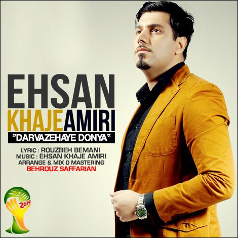 Ehsan Khaje Amiri – Darvazehaye Donya