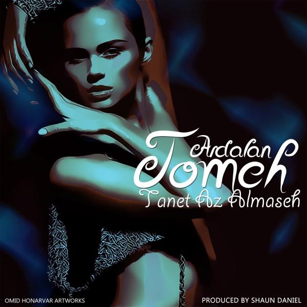 Ardalan Tomeh – Tanet Az Almaseh