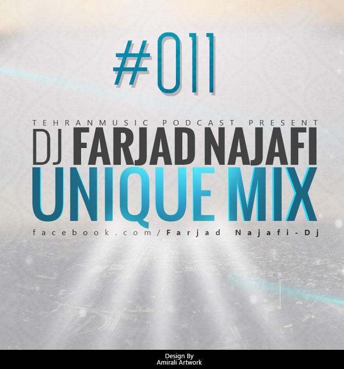 Dj Farjad Najafi – Unique Mix #011