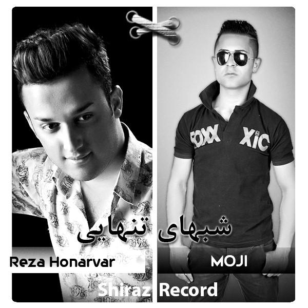 Moji & Reza Honarvar – Shabhaye tanhayi