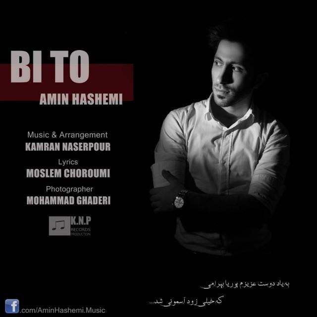 Amin Hashemi – Bi to